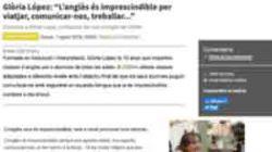 """Glòria López: """"L'anglès és imprescindible per viatjar, comunicar-nos, treballar..."""""""