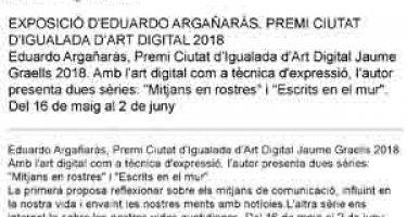 Exposició d'Eduardo Argañarás: Premi Ciutat d'Igualada d'Art Digital 2018