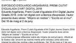 Exposición de Eduador Argañas. Premio Ciudad Igualada de Arte Digital 2018.